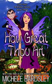 How Great Thou Art (Lost Souls & Broken Hearts)