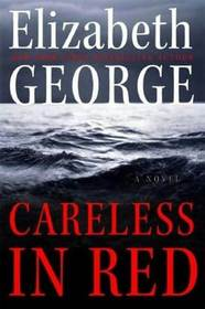 Careless in Red (Inspector Lynley, Bk 15)