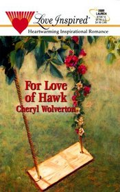 For Love Of Hawk (Love Inspired)