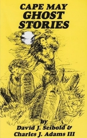 Cape May Ghost Stories: Book 1 (Cape May Ghost Stories)