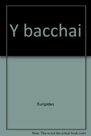 Y bacchai
