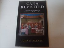 Cana Revisited: A Personal Pilgrimage