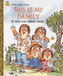 This Is My Family (A Little Golden Book) (Little Critters)