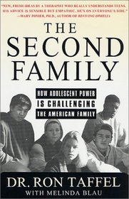 The Second Family : Reckoning with Adolescent Power