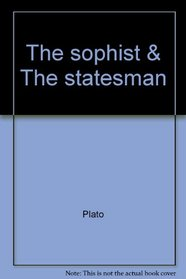 The sophist & The statesman