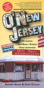 O'New Jersey: Daytripping, Backroads, Eateries, Funky Adventures