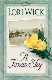 A Texas Sky (Yellow Rose, Bk 2)