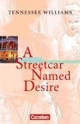 A Streetcar Named Desire. Ab 11. Schuljahr
