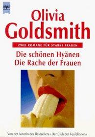 Die sch�nen Hy�nen / Die Rache der Frauen. Zwei Romane f�r starke Frauen.