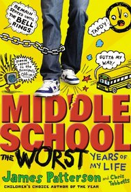 Middle School: The Worst Years of My Life