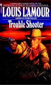 Trouble Shooter (Hopalong Cassidy, Bk 4)
