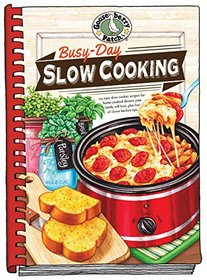 Busy-Day Slow Cooking Cookbook (Everyday Cookbook Collection)
