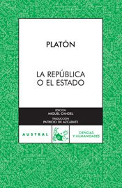La republica o el estado/ The republic or the state (Spanish Edition)