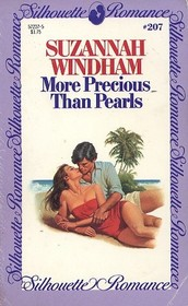 More Precious than Pearls (Silhouette Romance, No 207)
