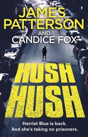 Hush Hush (Detective Harriet Blue, Bk 4)