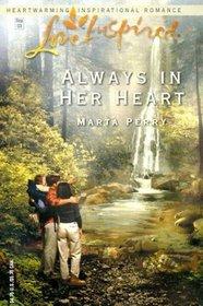 Always in Her Heart (Love Inspired, No 220)