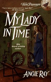 My Lady in Time (Time Passages)