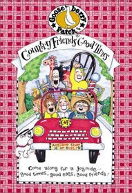 Country Friends Good Times: Come Along for a Joyride...Good Times, Good Eats, Good Friends!