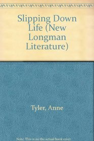 Slipping Down Life (New Longman Literature)