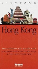 Fodor's Citypack Hong Kong, 2nd Edition (Citypacks)