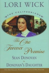 The One Forever Promise: The Californias : Sean Donovan and Donovan's Daughter (Californians)