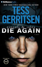 Die Again (Rizzoli & Isles, Bk 11) (Audio CD) (Abridged)