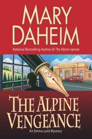 The Alpine Vengeance (Emma Lord, Bk 22)
