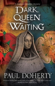 Dark Queen Waiting (Margaret Beaufort, Bk 2) (Large Print)