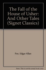 Fall of the House of Usher and Other Tales (Signet Classics (Hardcover))