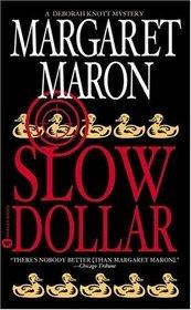 Slow Dollar (Judge Deborah Knott, Bk. 9)