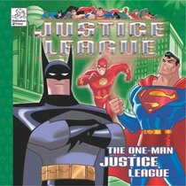 The One-Man Justice League (Justice League Series)