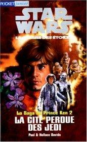 La saga du prince Ken, tome 2 : La cité perdue des Jedi