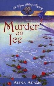 Murder on Ice (Figure Skating Mystery, Bk 1)