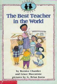 The Best Teacher in the World (School Friends, No 1)