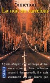 La Nuit Du Carrefour (Presses-Pocket)