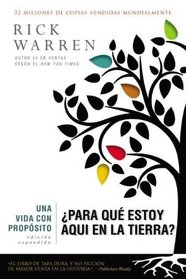 Una vida con prop�sito: �Para qu� estoy aqu� en la tierra? (Purpose Driven Life, The) (Spanish Edition)