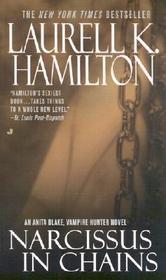 Narcissus in Chains (Anita Blake, Vampire Hunter, Bk 10)