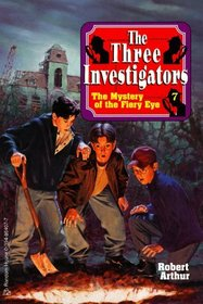 The Mystery of the Fiery Eye (Alfred Hitchcock  the Three Investigators, Bk 7)