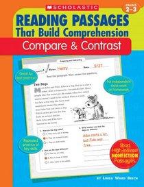Compare & Contrast (Reading Passages That Build Comprehension), Grades 2-3