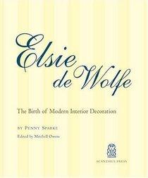 Elsie De Wolfe: The Birth of Modern Interior Decoration