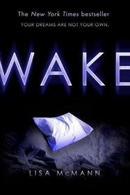 Wake (Wake, Bk 1)
