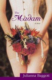 The Madam : A Novel