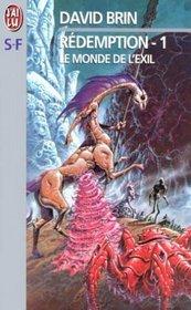 R�demption, tome 1 : le Monde de l'exil