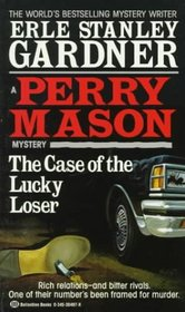The Case of the Lucky Loser (Perry Mason, Bk 53)