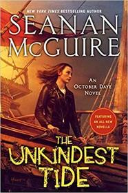 The Unkindest Tide (October Daye, Bk 13)