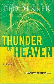 Thunder of Heaven (Martyr's Song, Bk 3)