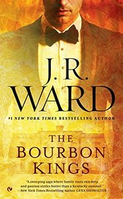 The Bourbon Kings (Bourbon Kings, Bk 1)