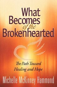 What Becomes of the Brokenhearted