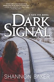 Dark Signal: A Kate Fox Novel (A Kate Fox Mystery)