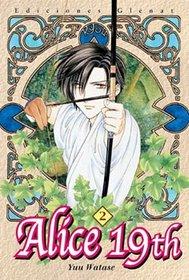 Alice 19th 2 (Spanish Edition)